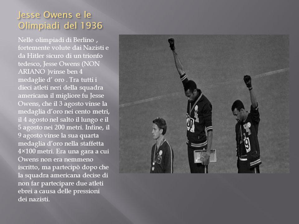 La reazione di Hitler Hitler si giustificò alla vittoria di Jesse Owens sostenendo che essendo gli afroamericani un popolo primitivo, avevano una costituzione fisica più robusta e più adatta alla corsa.