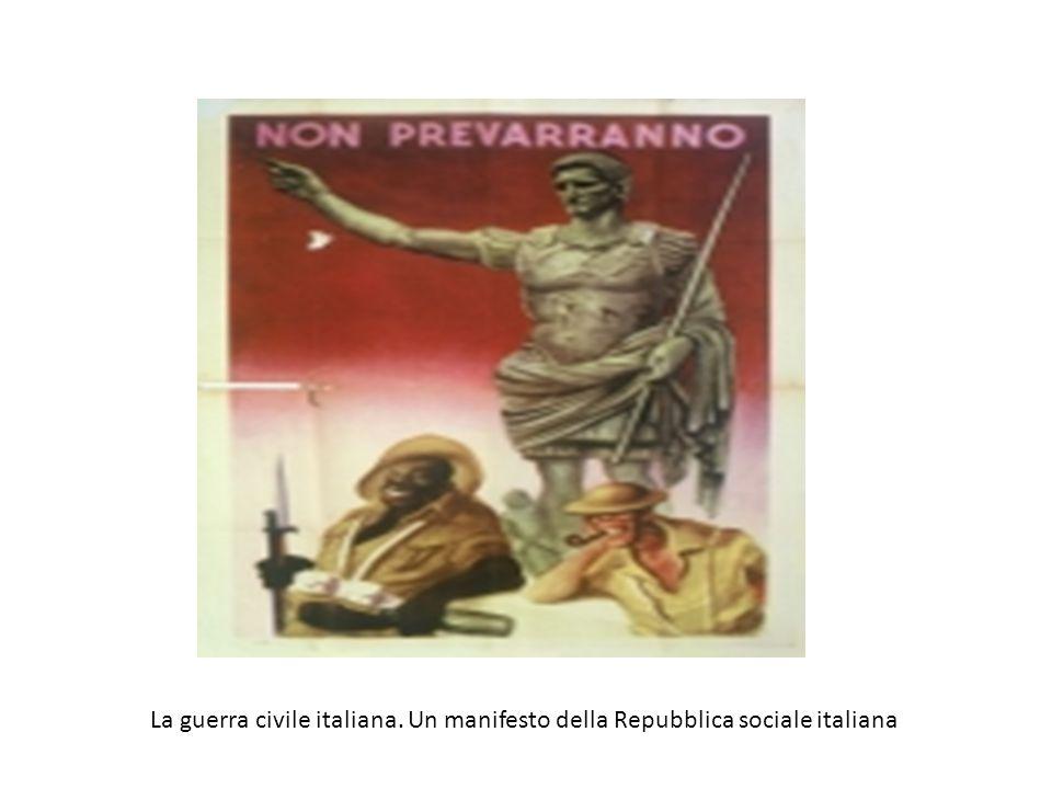 La guerra civile italiana. Un manifesto della Repubblica sociale italiana