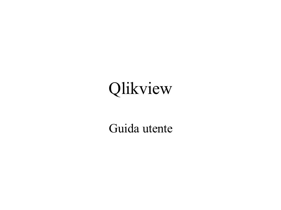 Qlikview Guida utente
