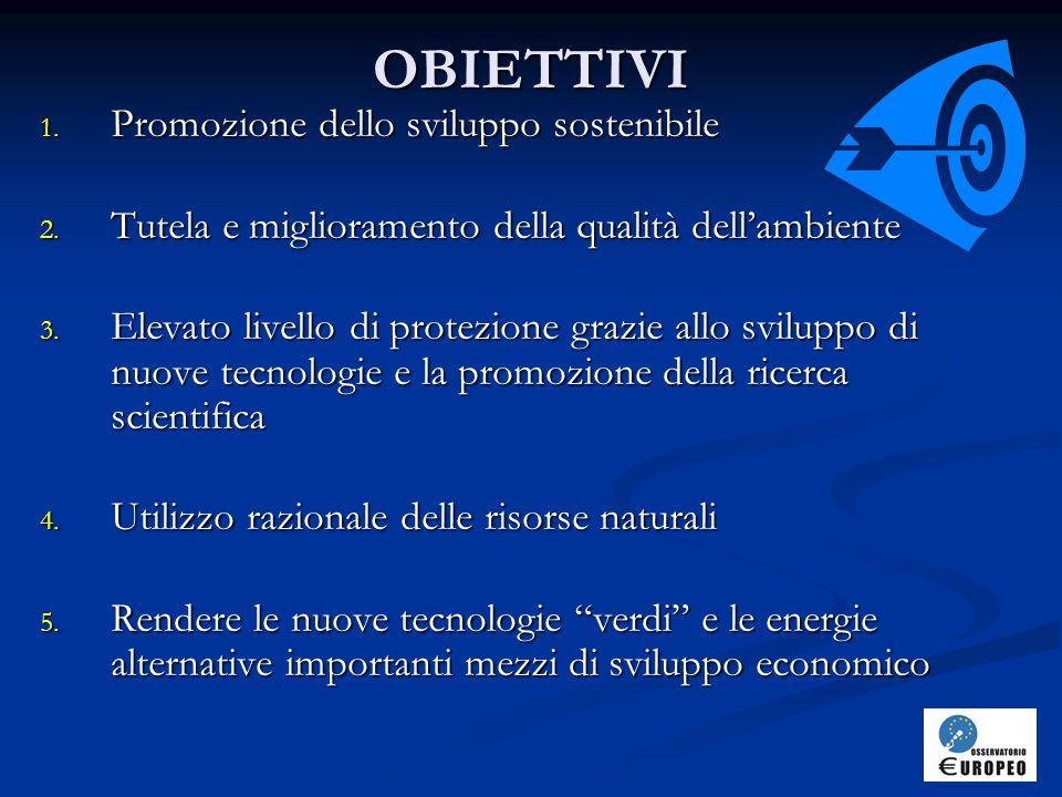 OBIETTIVI 1.Promozione dello sviluppo sostenibile 2.