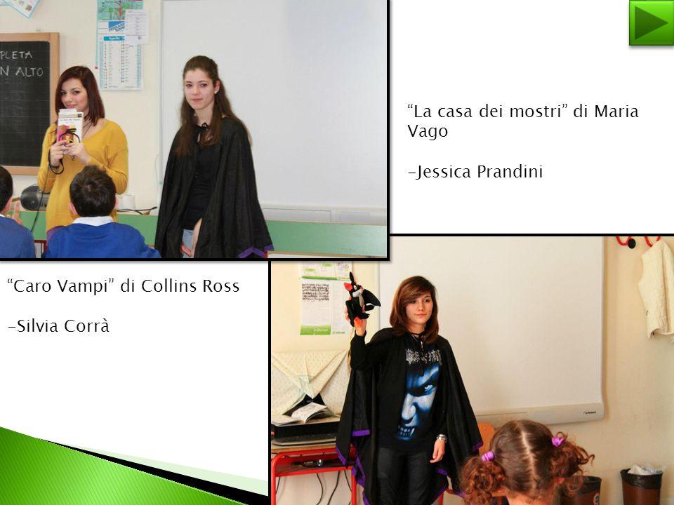 """""""Caro Vampi"""" di Collins Ross -Silvia Corrà """"La casa dei mostri"""" di Maria Vago -Jessica Prandini"""