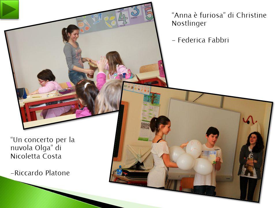 """""""Anna è furiosa"""" di Christine Nostlinger - Federica Fabbri """"Un concerto per la nuvola Olga"""" di Nicoletta Costa -Riccardo Platone"""