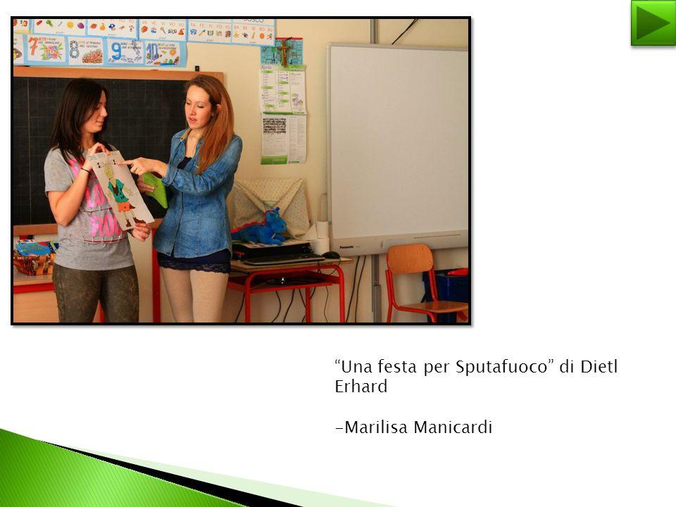"""Una festa per Sputafuoco"" di Dietl Erhard -Marilisa Manicardi"