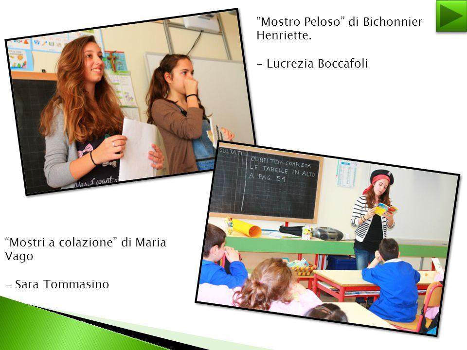 """""""Mostro Peloso"""" di Bichonnier Henriette. - Lucrezia Boccafoli """"Mostri a colazione"""" di Maria Vago - Sara Tommasino"""