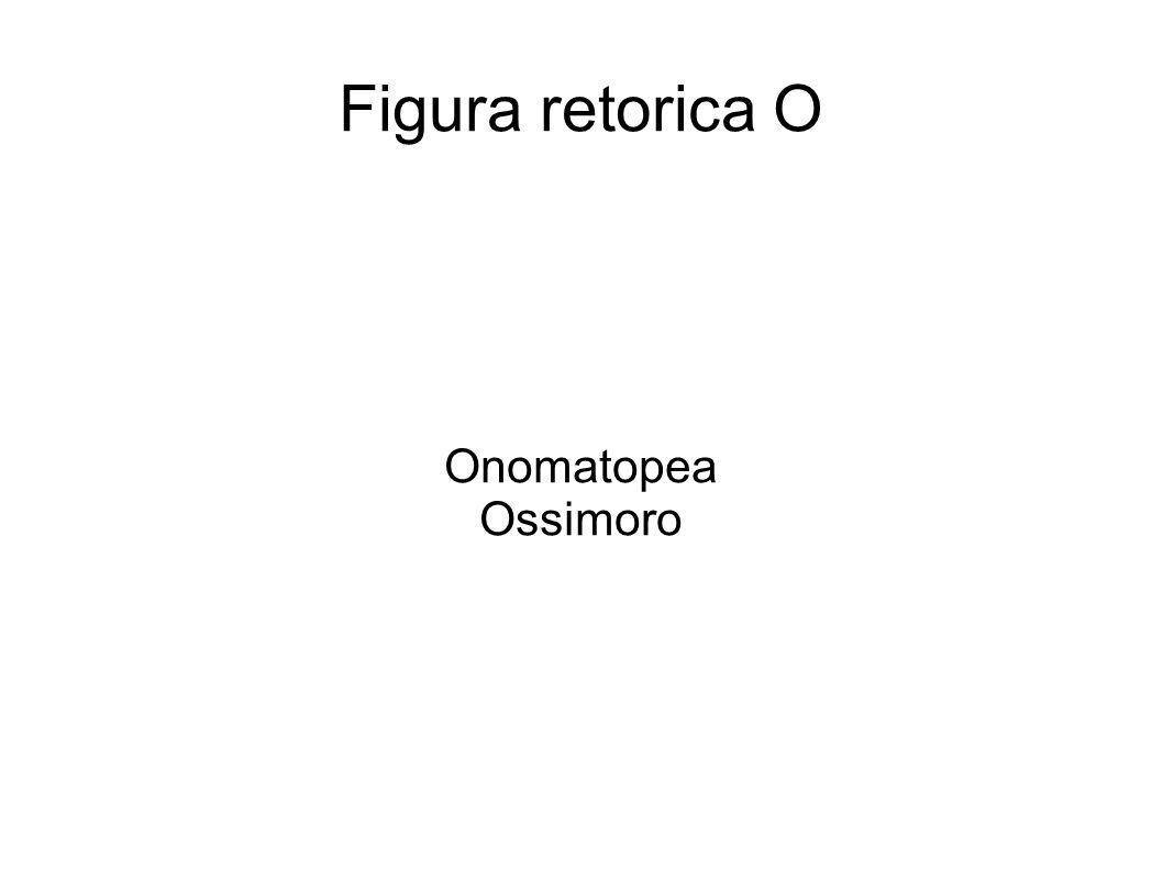 Onomatopea È l insieme di trascrizioni fonetiche e riproduzioni di rumori, voci di animali e suoni
