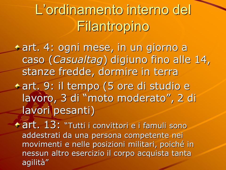 L'ordinamento interno del Filantropino art. 4: ogni mese, in un giorno a caso (Casualtag) digiuno fino alle 14, stanze fredde, dormire in terra art. 9