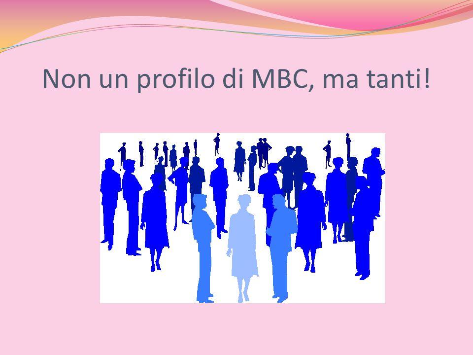 Non un profilo di MBC, ma tanti!