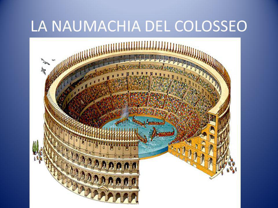 LA NAUMACHIA DEL COLOSSEO
