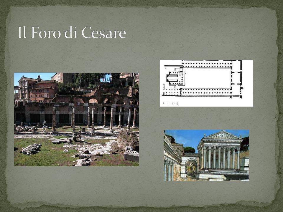 Iniziato da Cesare, consacrato nel 46 a.C.