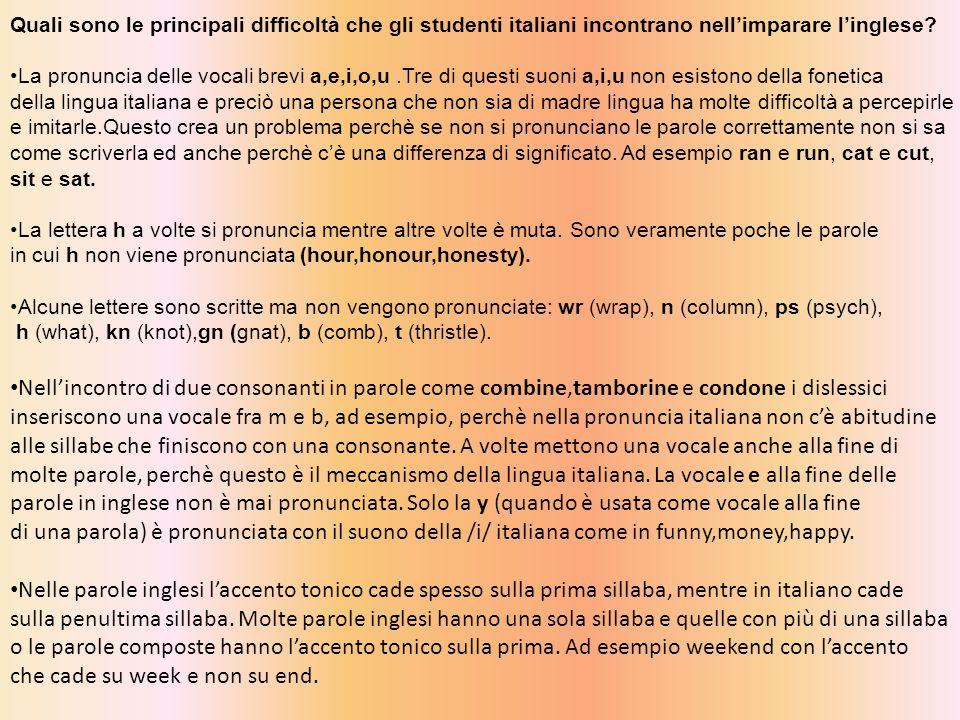 Quali sono le principali difficoltà che gli studenti italiani incontrano nell'imparare l'inglese.
