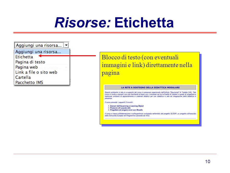 10 Risorse: Etichetta Blocco di testo (con eventuali immagini e link) direttamente nella pagina