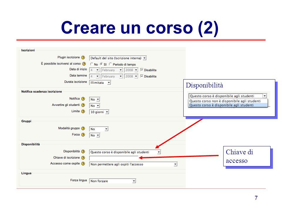 18 Attività: SCORM Inserisce un Content Package rispondente alle specifiche SCORM (che può quindi operare su piattaforme diverse)