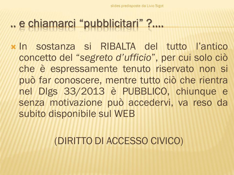  All interno di ogni amministrazione il responsabile per la prevenzione della corruzione, di cui all articolo 1, comma 7, della legge 6 novembre 2012, n.