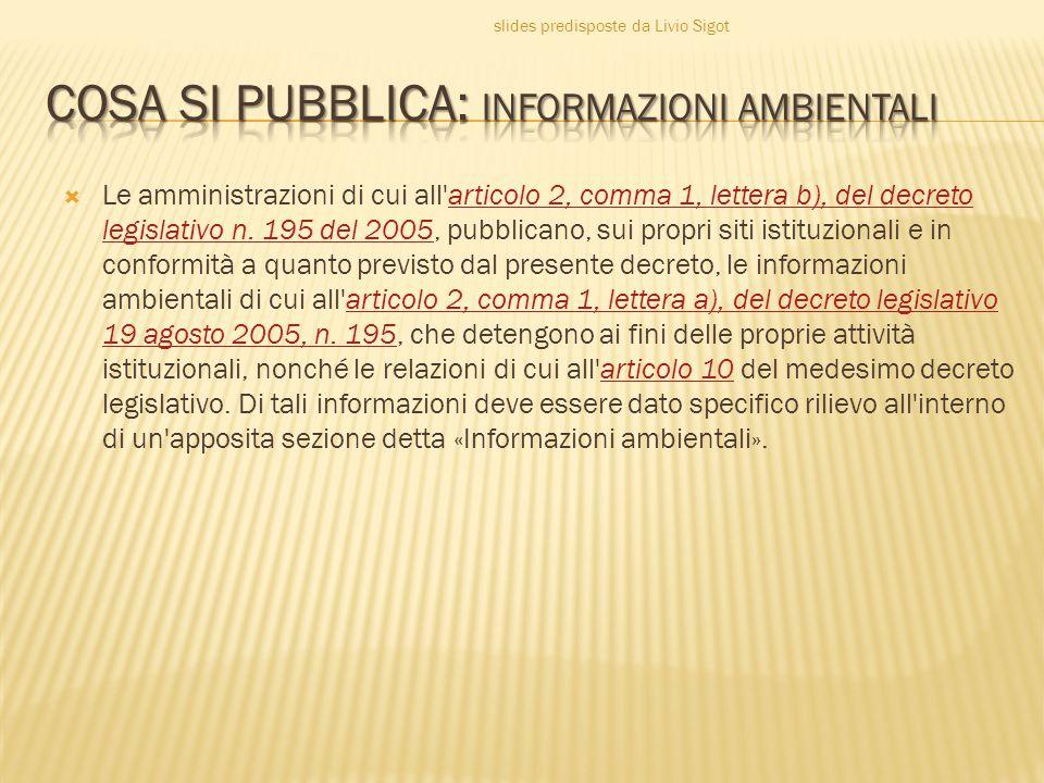  Le amministrazioni di cui all articolo 2, comma 1, lettera b), del decreto legislativo n.