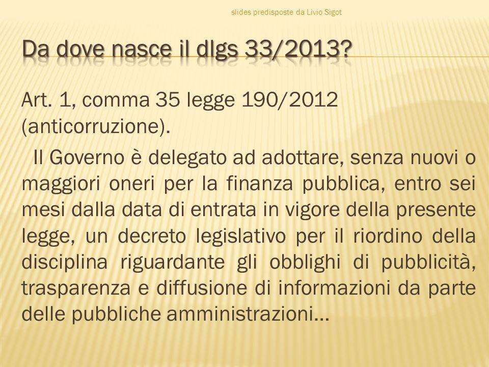 Trasparenza.Accessibilità totale informazioni su organizzazione attività P.A.