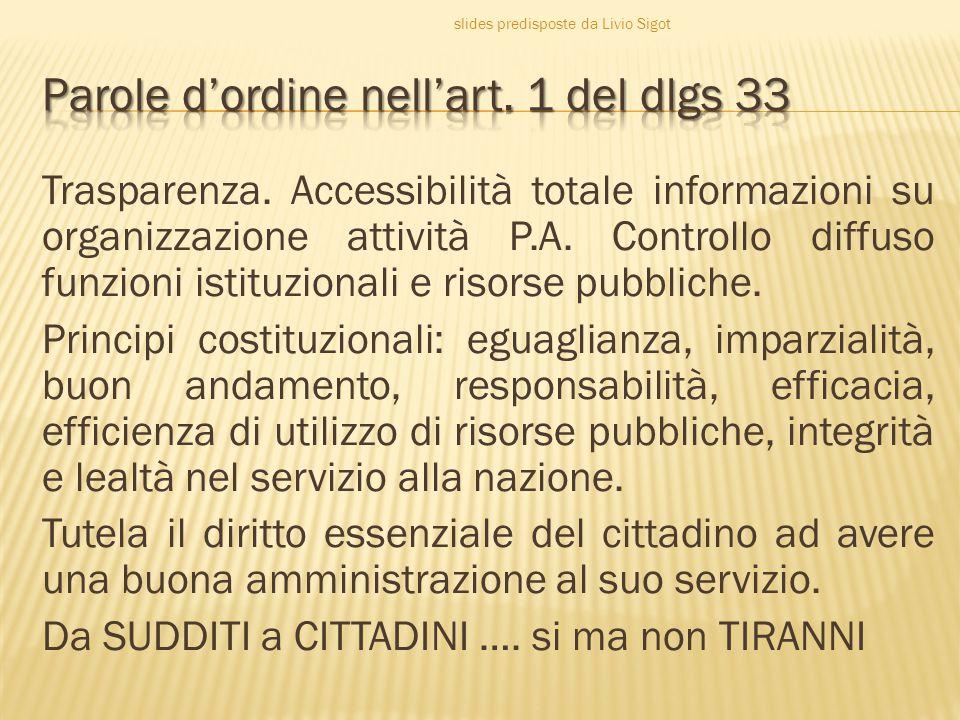  Le pubbliche amministrazioni pubblicano e specificano nelle richieste di pagamento i dati e le informazioni di cui all articolo 5 del decreto legislativo 7 marzo 2005, n.