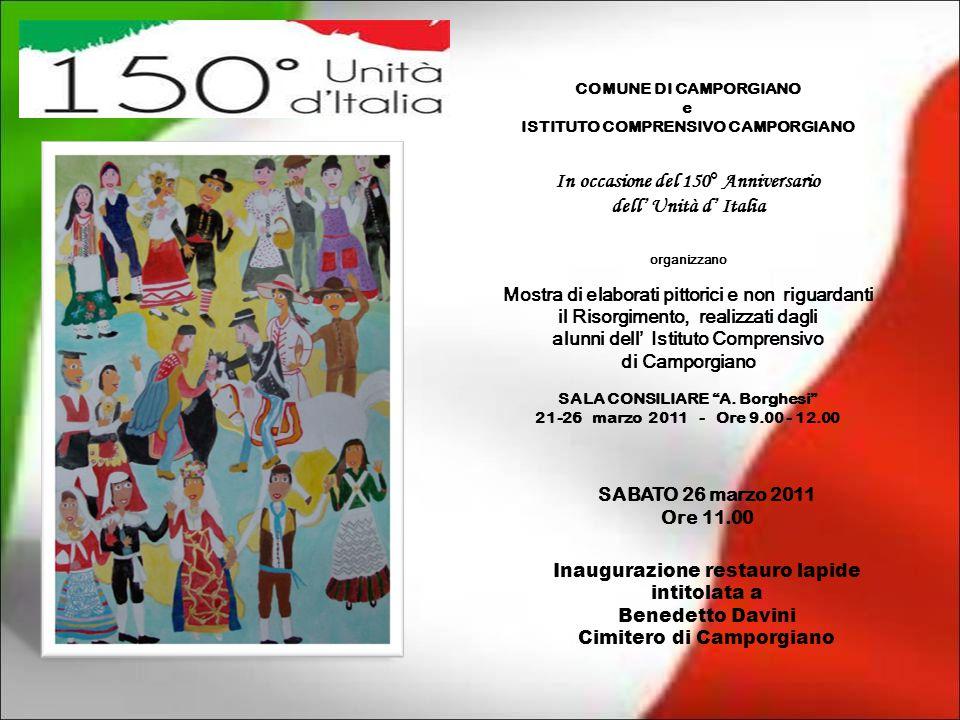 COMUNE DI CAMPORGIANO e ISTITUTO COMPRENSIVO CAMPORGIANO In occasione del 150° Anniversario dell' Unità d' Italia organizzano Mostra di elaborati pitt
