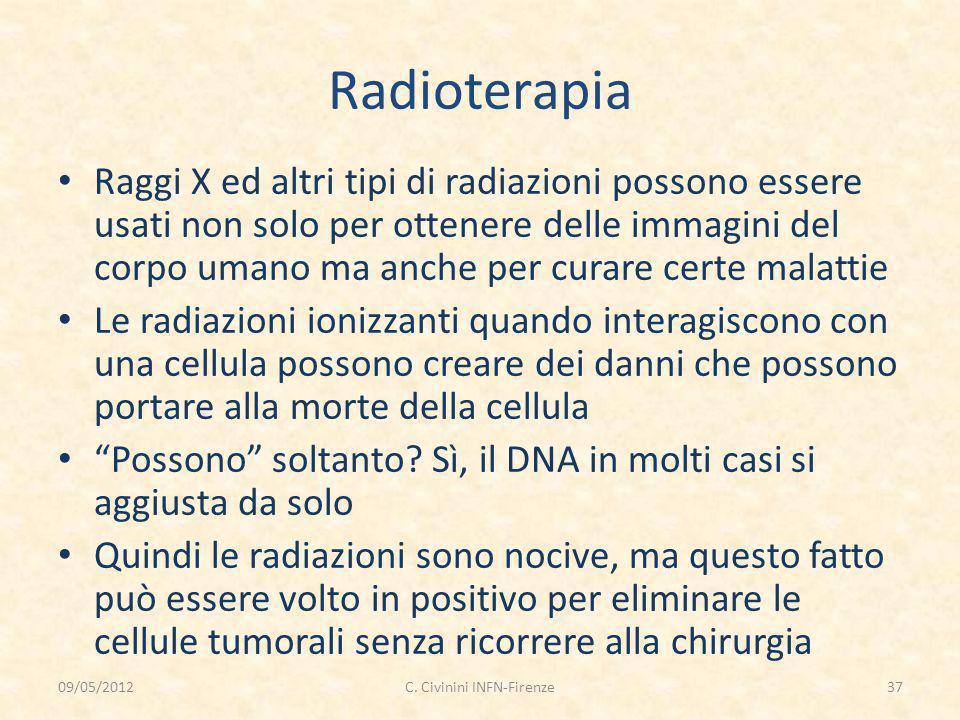 Radioterapia Raggi X ed altri tipi di radiazioni possono essere usati non solo per ottenere delle immagini del corpo umano ma anche per curare certe m