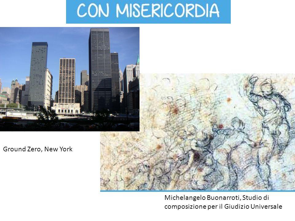 Michelangelo Buonarroti, Studio di composizione per il Giudizio Universale Ground Zero, New York