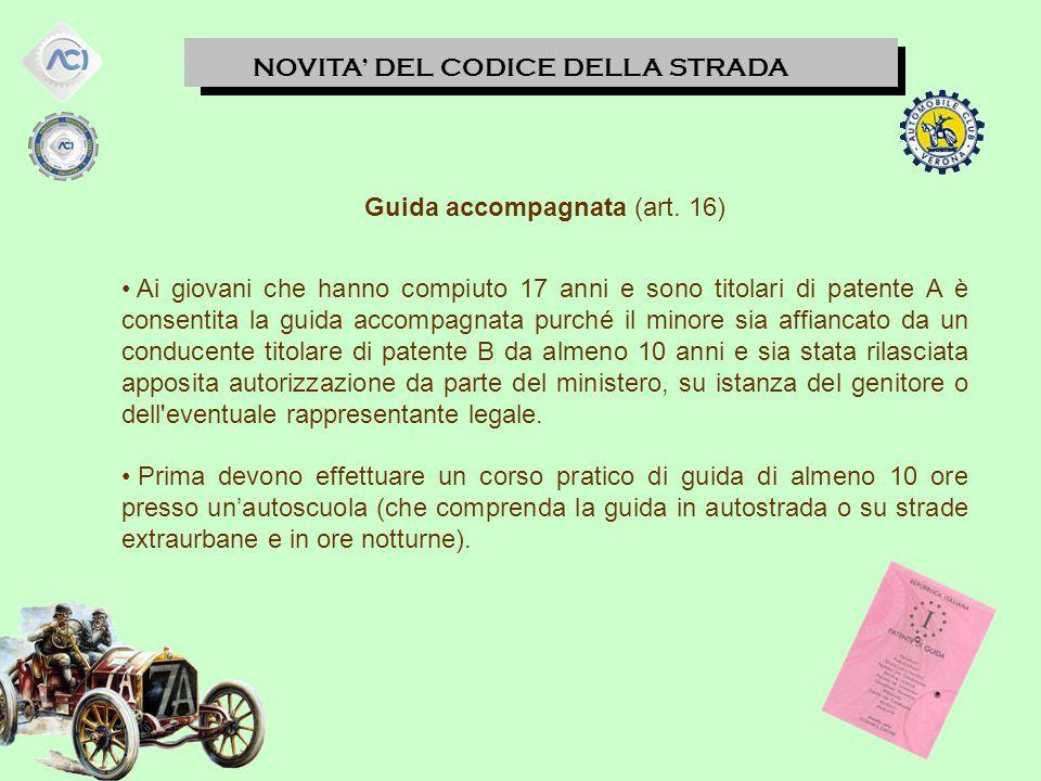 NOVITA' DEL CODICE DELLA STRADA Guida dei neopatentati (art.