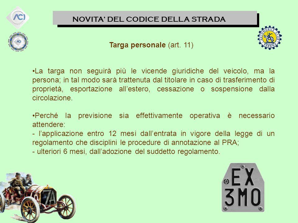 NOVITA' DEL CODICE DELLA STRADA Targa personale (art.