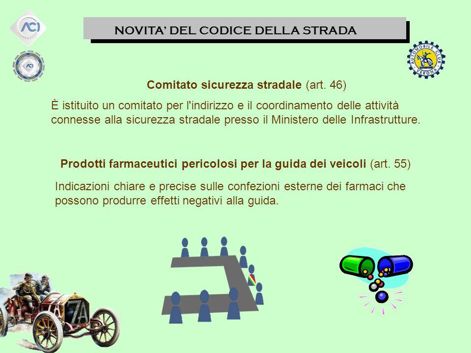 NOVITA' DEL CODICE DELLA STRADA Comitato sicurezza stradale (art.