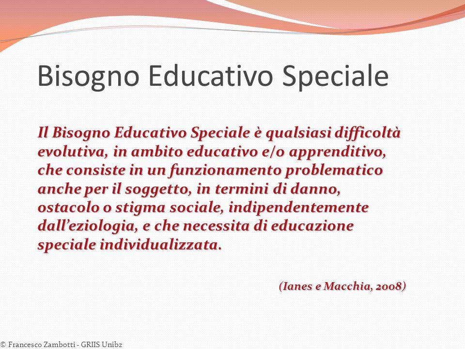 Bisogno Educativo Speciale Il Bisogno Educativo Speciale è qualsiasi difficoltà evolutiva, in ambito educativo e/o apprenditivo, che consiste in un fu