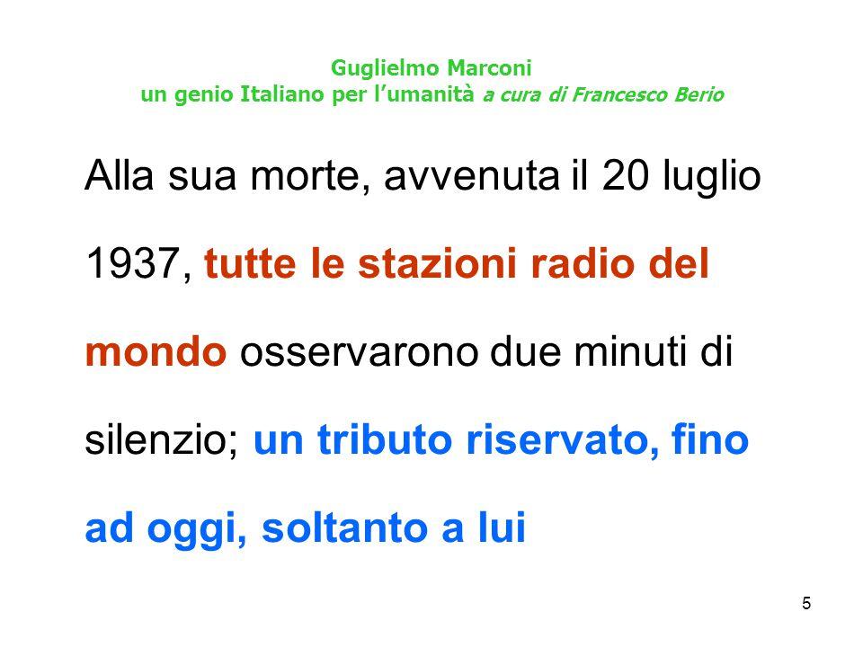 6 Guglielmo Marconi un genio Italiano per l'umanità a cura di Francesco Berio...