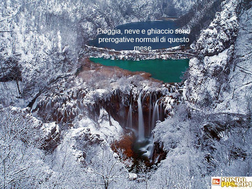 Pioggia, neve e ghiaccio sono prerogative normali di questo mese.