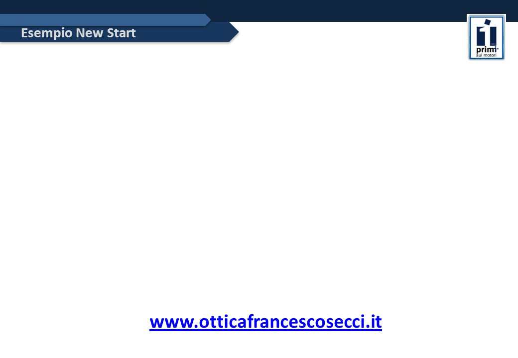 Esempio New Start www.otticafrancescosecci.it