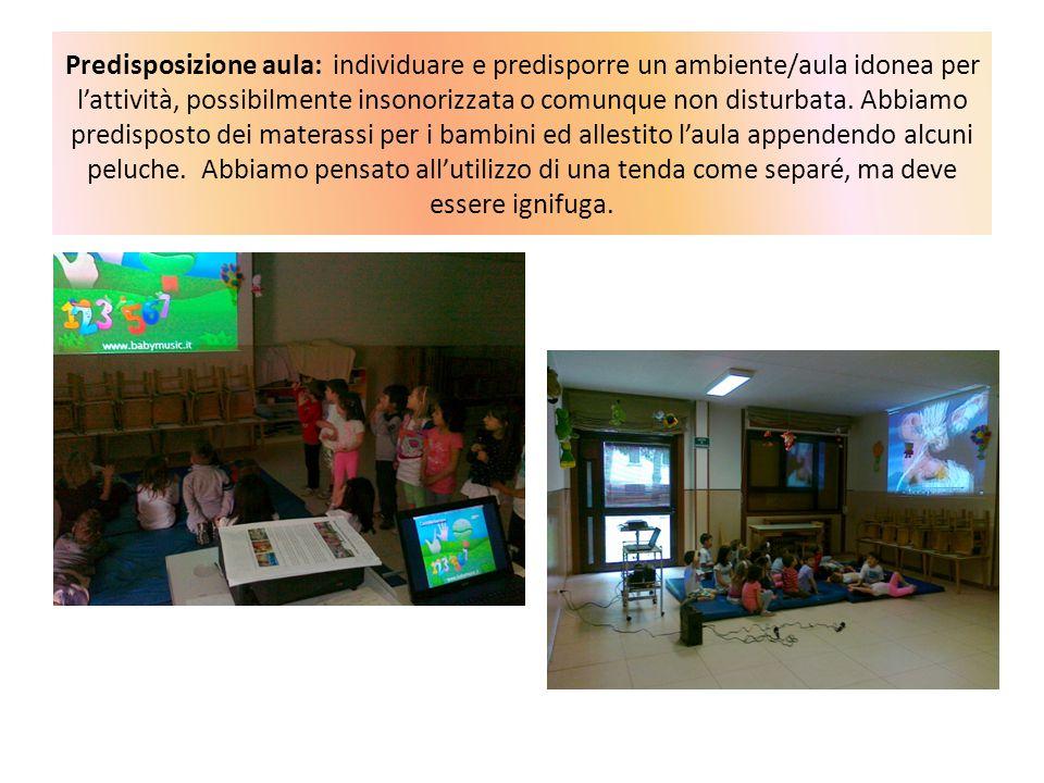 Predisposizione aula: individuare e predisporre un ambiente/aula idonea per l'attività, possibilmente insonorizzata o comunque non disturbata. Abbiamo