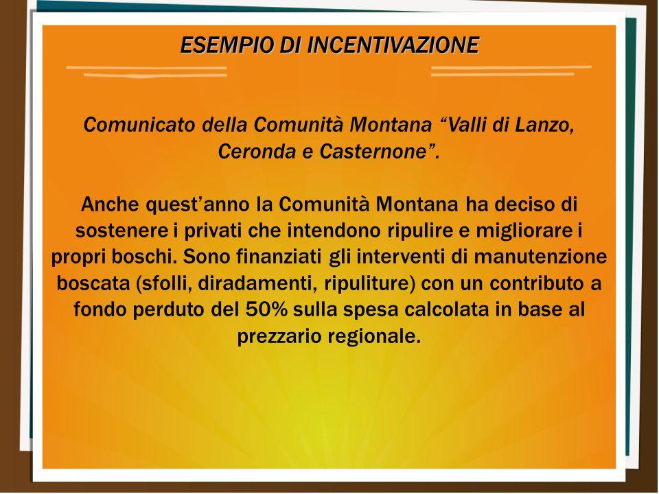 ESEMPIO DI INCENTIVAZIONE Comunicato della Comunità Montana Valli di Lanzo, Ceronda e Casternone .