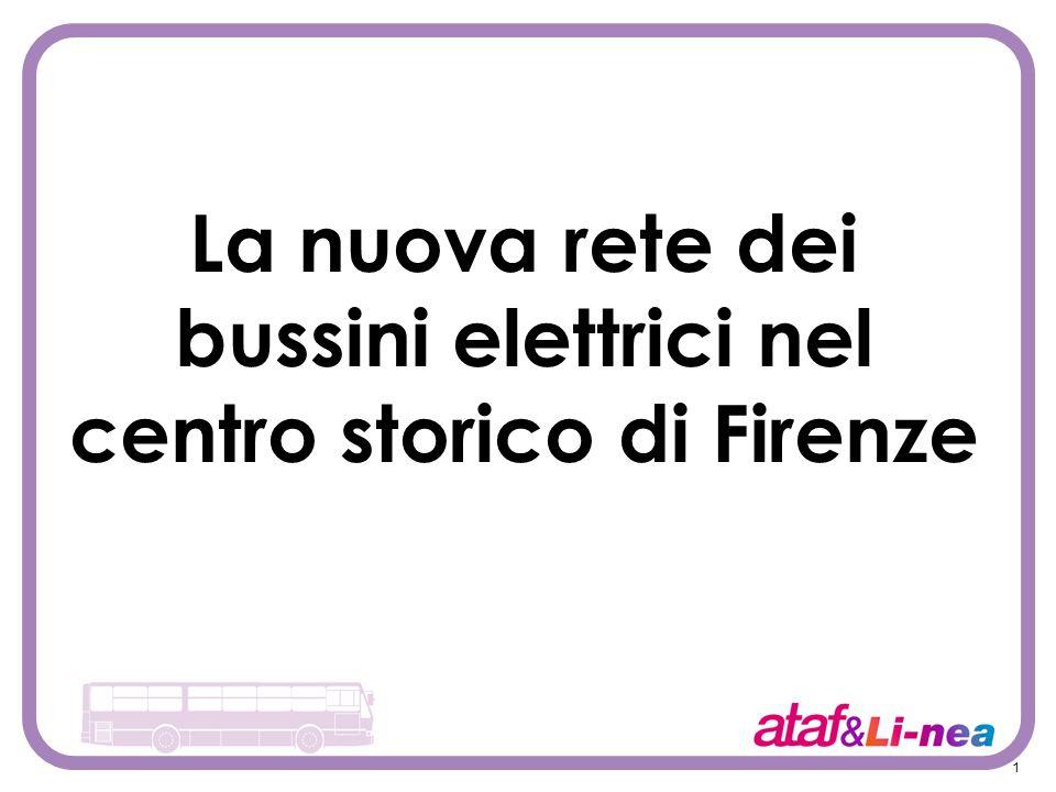 1 La nuova rete dei bussini elettrici nel centro storico di Firenze