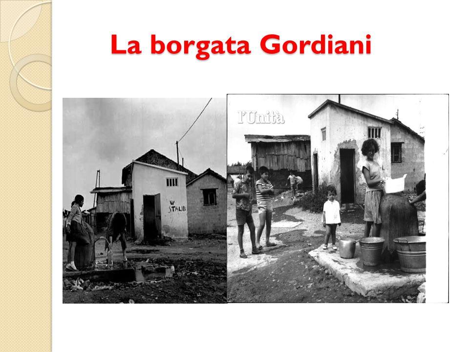 La borgata Gordiani La borgata Gordiani
