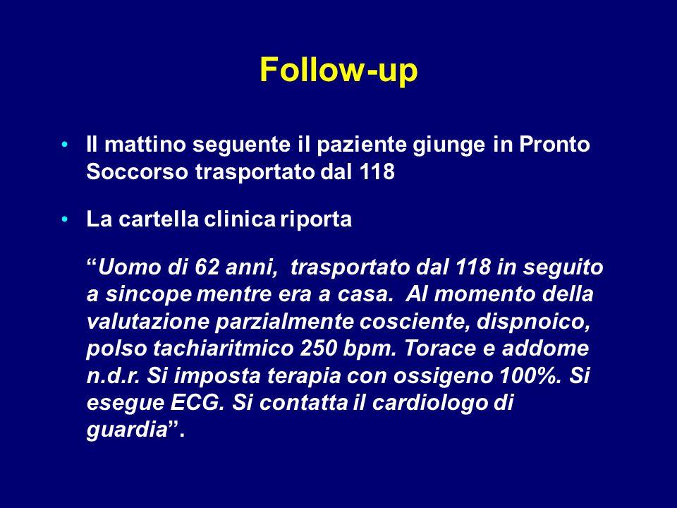 """Il mattino seguente il paziente giunge in Pronto Soccorso trasportato dal 118 La cartella clinica riporta """"Uomo di 62 anni, trasportato dal 118 in seg"""