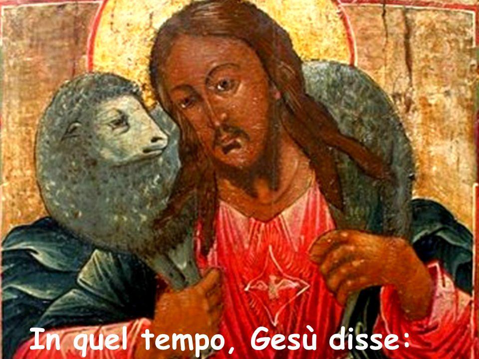 In quel tempo, Gesù disse: