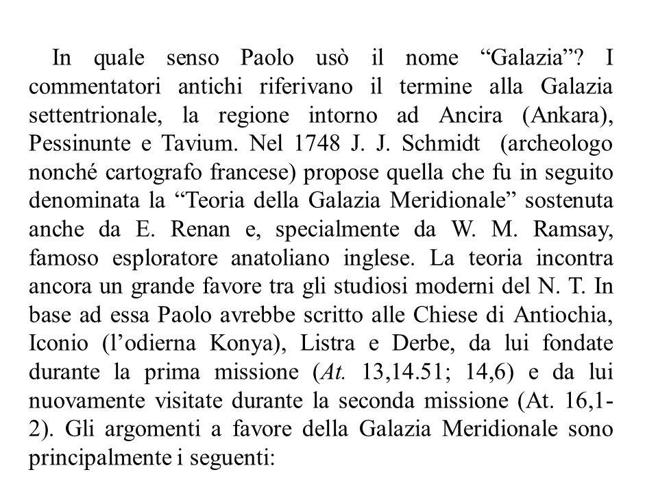 """In quale senso Paolo usò il nome """"Galazia""""? I commentatori antichi riferivano il termine alla Galazia settentrionale, la regione intorno ad Ancira (An"""
