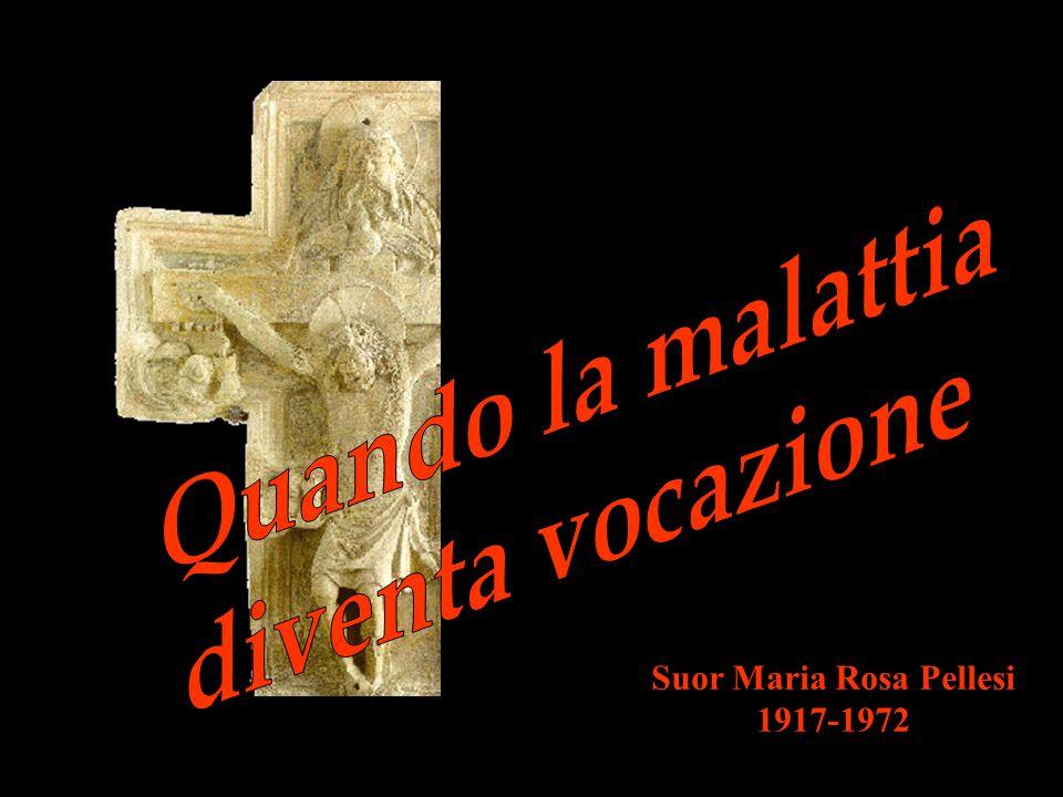 Suor Maria Rosa Pellesi 1917-1972