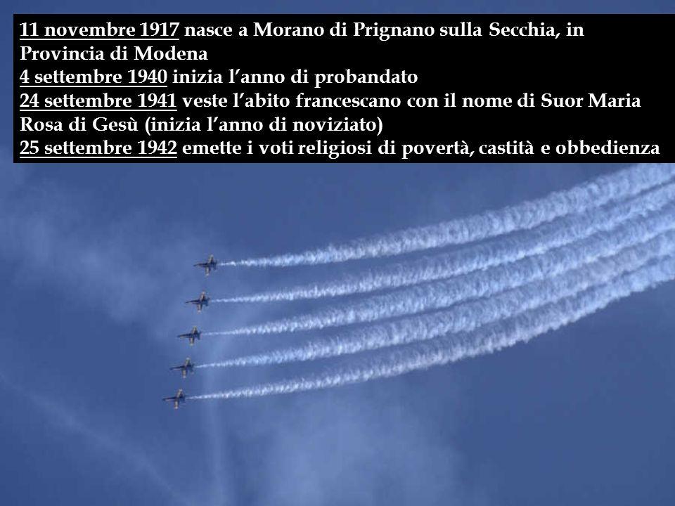 11 novembre 1917 nasce a Morano di Prignano sulla Secchia, in Provincia di Modena 4 settembre 1940 inizia l'anno di probandato 24 settembre 1941 veste