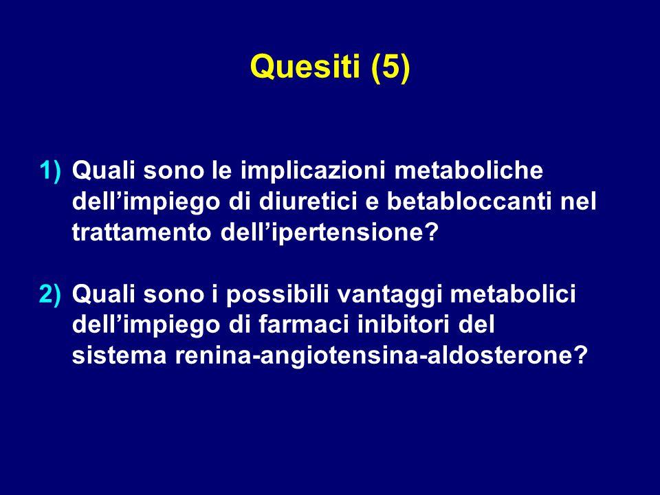 1) 1)Quali sono le implicazioni metaboliche dell'impiego di diuretici e betabloccanti nel trattamento dell'ipertensione.
