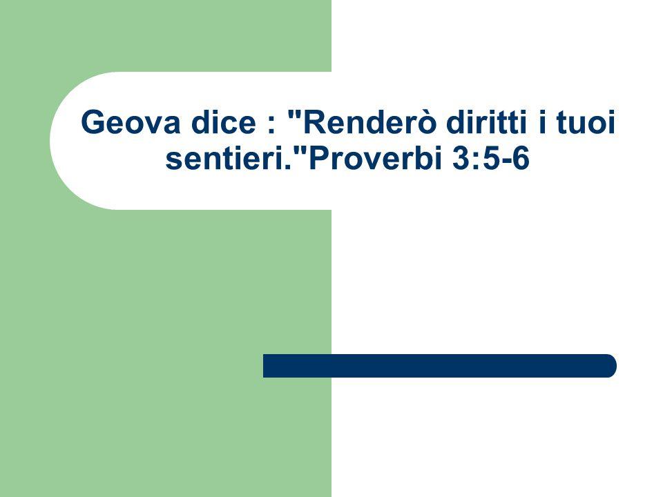 Geova dice :
