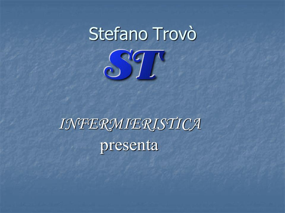 Stefano Trovò INFERMIERISTICApresenta