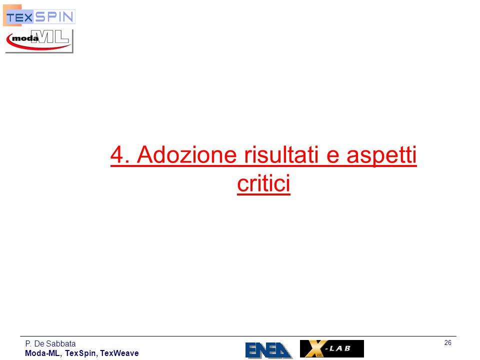 P. De Sabbata Moda-ML, TexSpin, TexWeave 26 4. Adozione risultati e aspetti critici