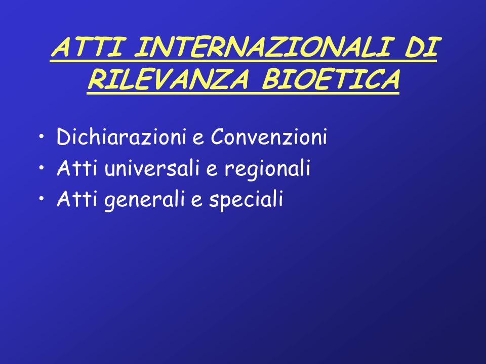 DICHIARAZIONI E CONVENZIONI INTERNAZIONALI GENERALI SUI DIRITTI UMANI Dichiarazione Universale dei diritti dell'uomo (10.