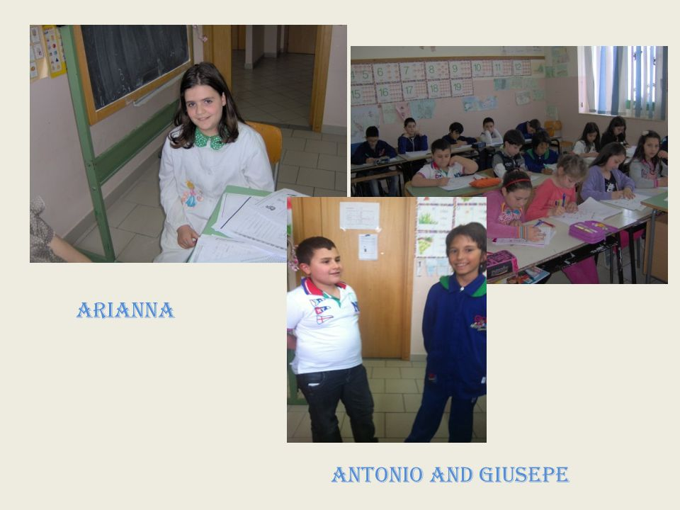 ARIANNA ANTONIO and GIUSEPE