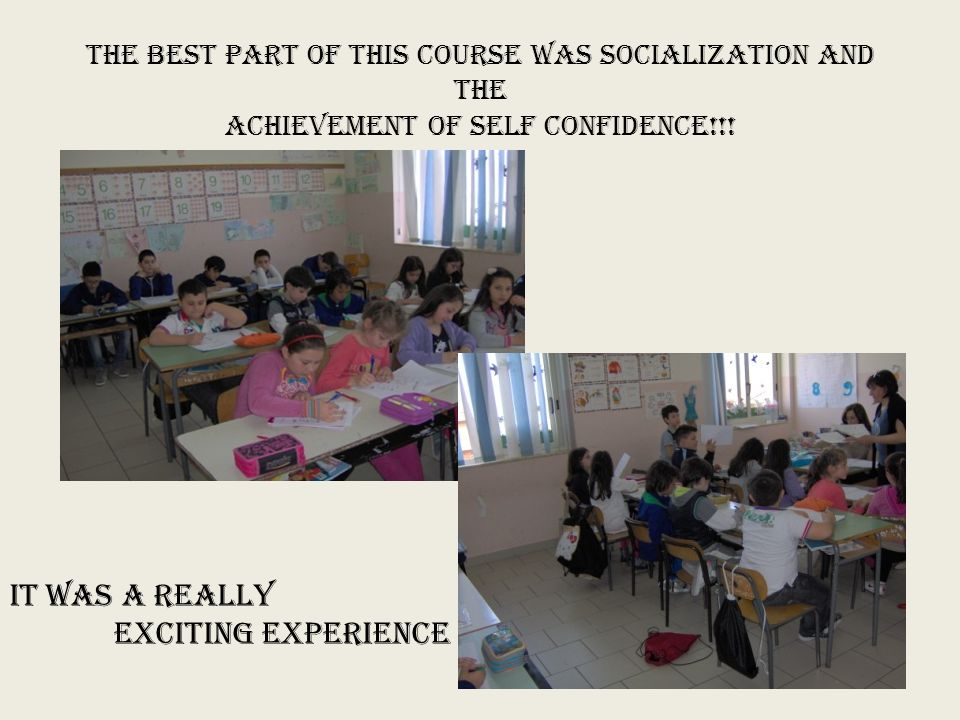 THE BEST PART OF THIS COURSe WAS SOCIALIZATION AND THE AChIEVEMENT OF SELF CONFIDENCe!!.