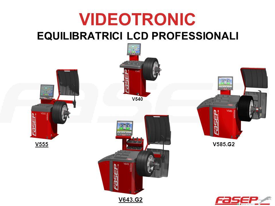 VIDEOTRONIC EQUILIBRATRICI LCD PROFESSIONALI V643.G2 V585.G2V555 V540