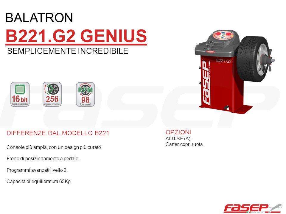 DIFFERENZE DAL MODELLO B221 Basamento più grande e console più capiente.