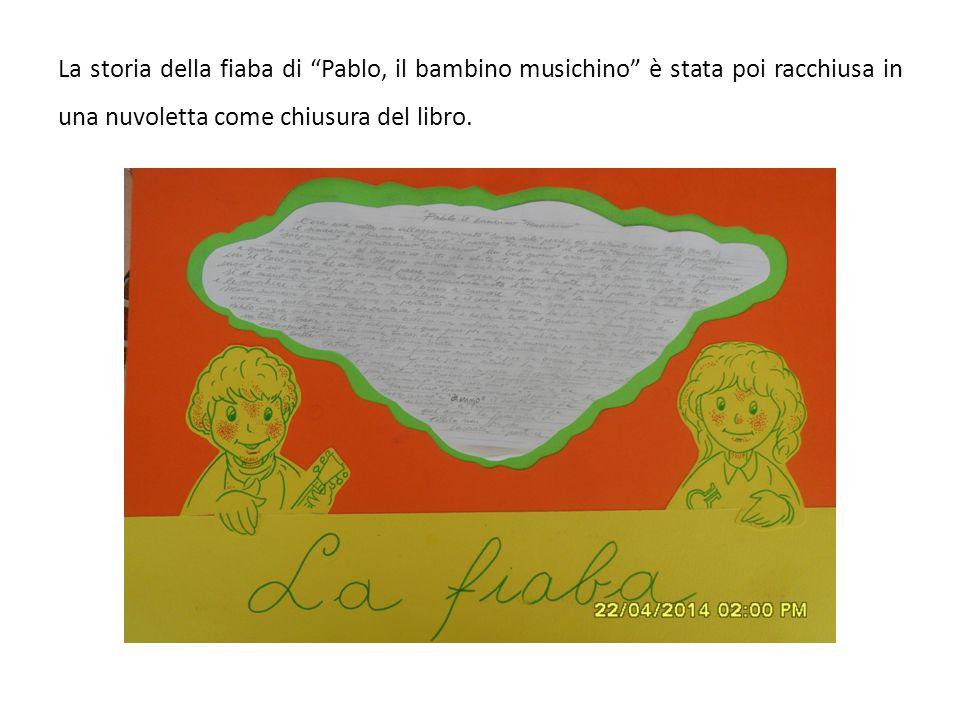 """La storia della fiaba di """"Pablo, il bambino musichino"""" è stata poi racchiusa in una nuvoletta come chiusura del libro."""
