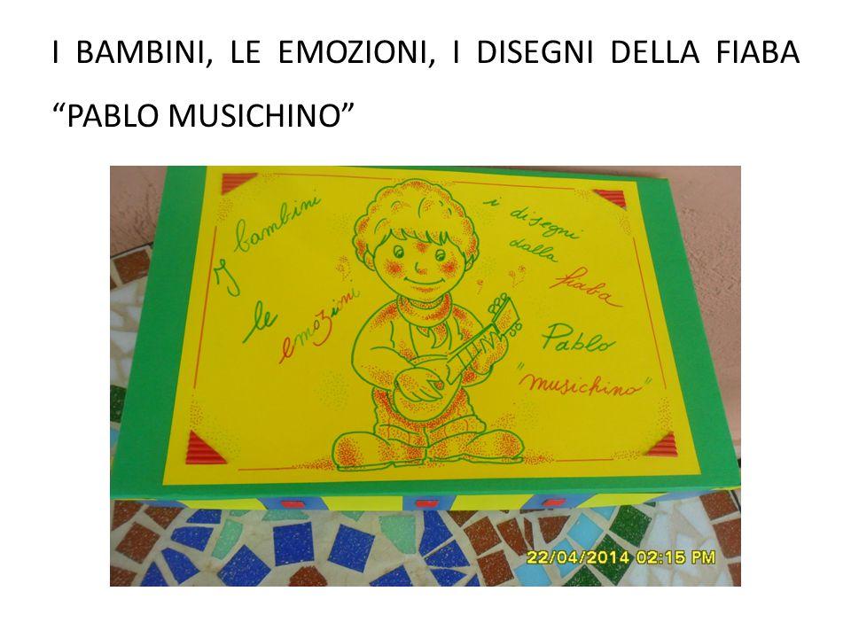 """I BAMBINI, LE EMOZIONI, I DISEGNI DELLA FIABA """"PABLO MUSICHINO"""""""